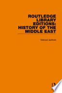 Routledge Library Editions  History of the Middle East