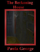 The Beckoning House