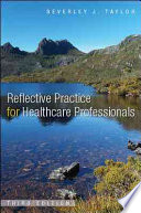 Reflective Practice For Healthcare Professionals Book PDF