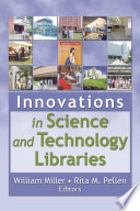 Innovations In Science And Technology Libraries Book PDF