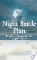 Night Battle Plan