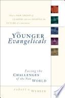 The Younger Evangelicals