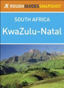 KwaZulu Natal  Rough Guides Snapshot South Africa