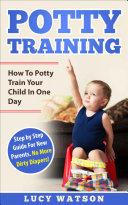 Pdf Potty Training-How To Potty Train Your Child In One Day Telecharger