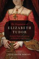 The Temptation of Elizabeth Tudor Pdf/ePub eBook