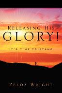 Releasing His Glory!