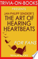 The Art of Hearing Heartbeats  By Jan Philipp Sendker  Trivia On Books  Book