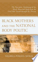 Black Mothers and the National Body Politic Book