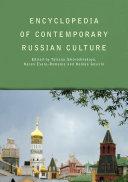 Encyclopedia of Contemporary Russian Culture