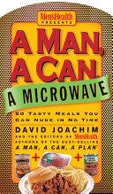 A Man  a Can  a Microwave