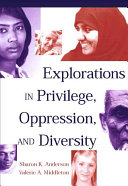 Explorations in Privilege  Oppression and Diversity Book PDF