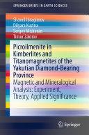 Picroilmenite in Kimberlites and Titanomagnetites of the Yakutian Diamond-Bearing Province