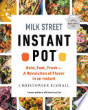 """Milk Street Fast and Slow: Instant Pot Cooking at the Speed You Need"" by Christopher Kimball"