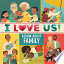 I Love Us  a Book about Family  with Mirror and Fill In Family Tree