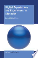 Digital Expectations and Experiences in Education