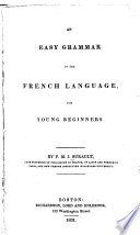 An Easy Grammar Of The French Language For Young Beginners