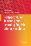 Perspectives on Teaching and Learning English Literacy in China