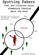 Pdf Spotting Fakers, lies, and illusions using elementary theories about the mind