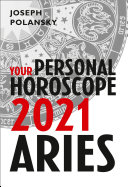 Aries 2021  Your Personal Horoscope