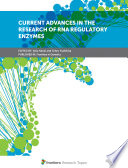 Current Advances in the Research of RNA Regulatory Enzymes