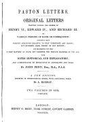 Original Letters Written During the Reigns of Henry VI, Edward IV, and Richard III by Various Persons of Rank Or Consequence