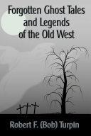 Pdf Forgotten Ghost Tales and Legends of the Old West Telecharger