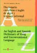 An English and Spanish dictionary of slang and unconventional language Book PDF