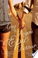 """""""Amy & Roger's Epic Detour"""" by Morgan Matson"""