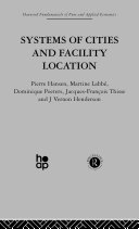 Systems of Cities and Facility Location