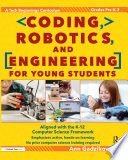 Coding  Robotics  and Engineering for Young Students