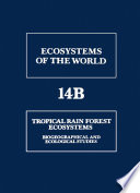 Tropical Rain Forest Ecosystems Book PDF