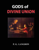 Gods of Divine Union
