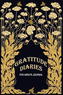 Gratitude Diaries Five Minute Journal Book