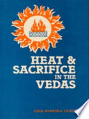 Heat and Sacrifice in the Vedas