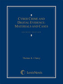 Cyber Crime and Digital Evidence: Materials and Cases