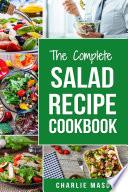 Salad Recipe Cookbook  Salad Recipe Books Simple Salad Recipe Book Book PDF