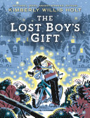 The Lost Boy S Gift