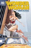 Wonder Woman By Greg Rucka Vol. 1