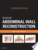 Atlas of Abdominal Wall Reconstruction E-Book