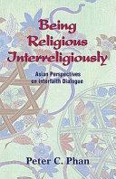 Being Religious Interreligiously