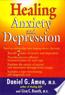 """""""Healing Anxiety and Depression"""" by Daniel G. Amen, Lisa C. Routh"""