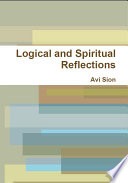 Logical and Spiritual Reflections