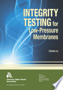 Integrity Testing for Low pressure Membranes