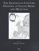The Eighteenth-century Diaspora of Italian Music and Musicians