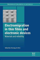 Electromigration in Thin Films and Electronic Devices  Electromigration in copper interconnects  X ray microbeam analysis of electromigration in copper inteerconnects