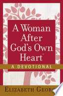 A Woman After God s Own Heart
