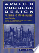 """""""Applied Process Design for Chemical and Petrochemical Plants: Volume 1"""" by Ernest E. Ludwig"""