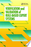 Verification and Validation of Rule Based Expert Systems Book