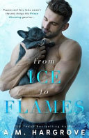 From Ice to Flames   a West Brothers Novel