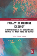 Fallacy of Militant Ideology